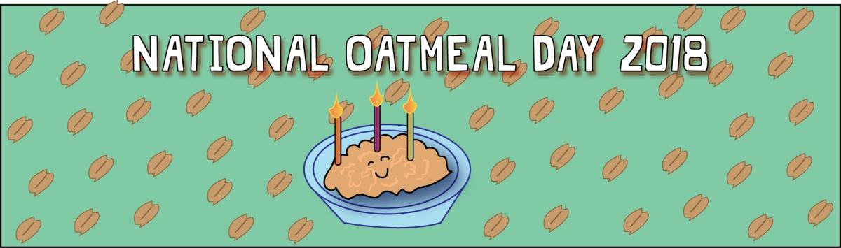 National Oatmeal Day 2018